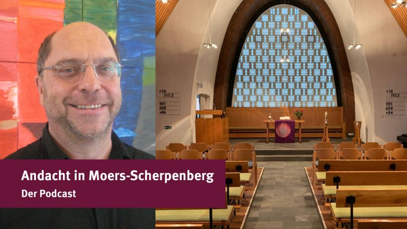 Andacht in Moers-Scherpenberg – Der Podcast